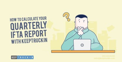 How to calculate your quarterly IFTA report with KeepTruckin