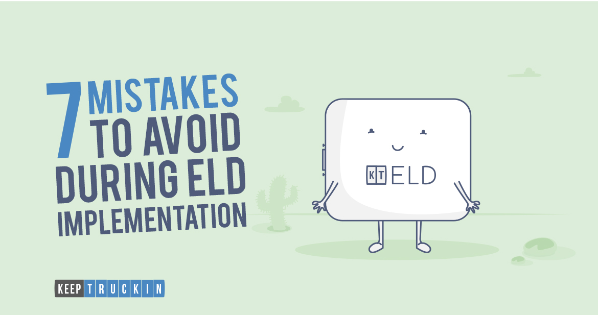 7 Mistakes to Avoid During ELD Implementation