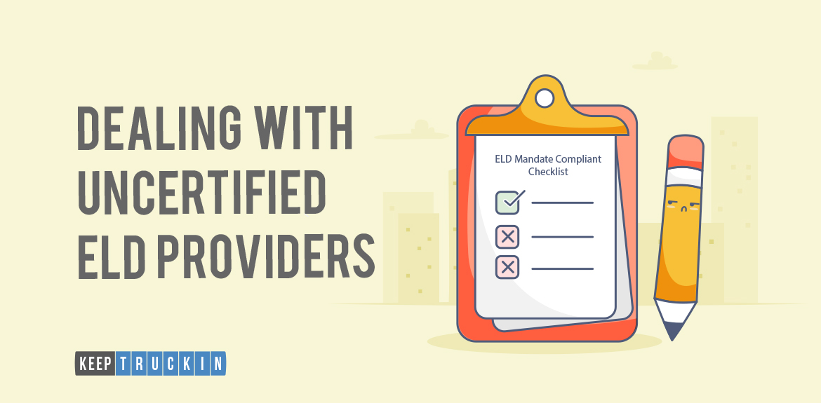 Dealing with Uncertified ELD Providers