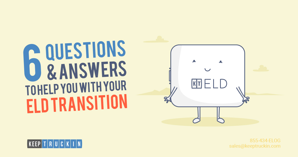 6 Questions & Answers to Help You With Your ELD Transition