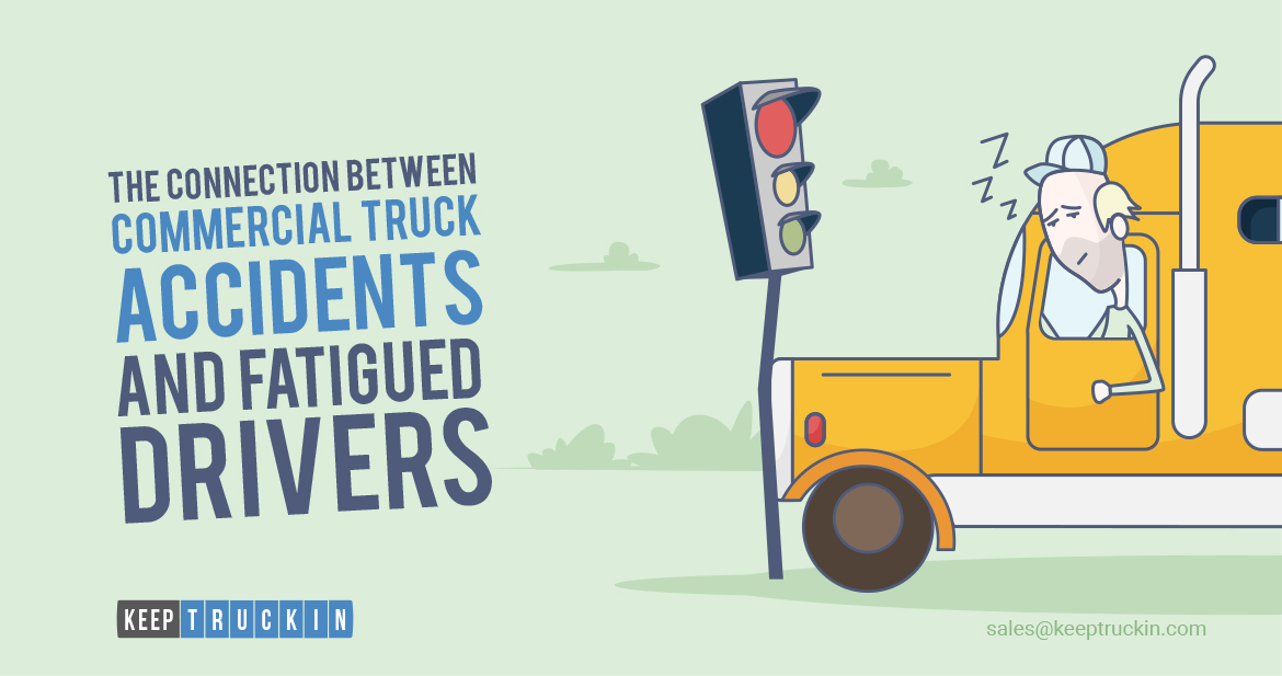 The Connection Between Commercial Truck Accidents and Fatigued Drivers