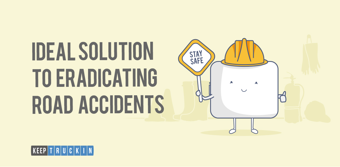 Solution to eradicating road accidents
