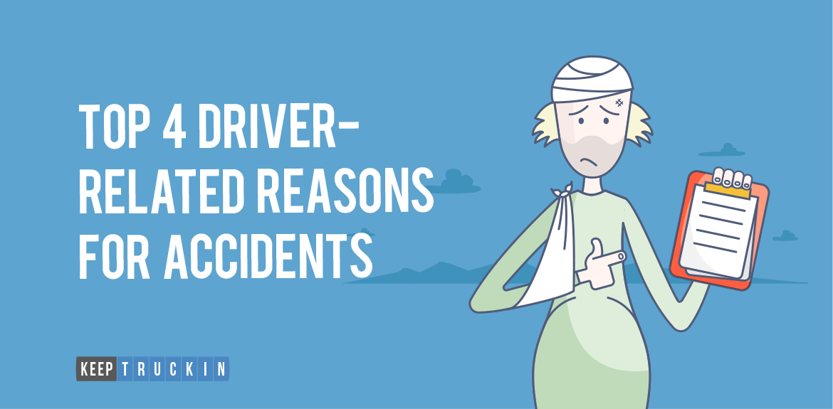 Top 4 Driver-Related Reasons