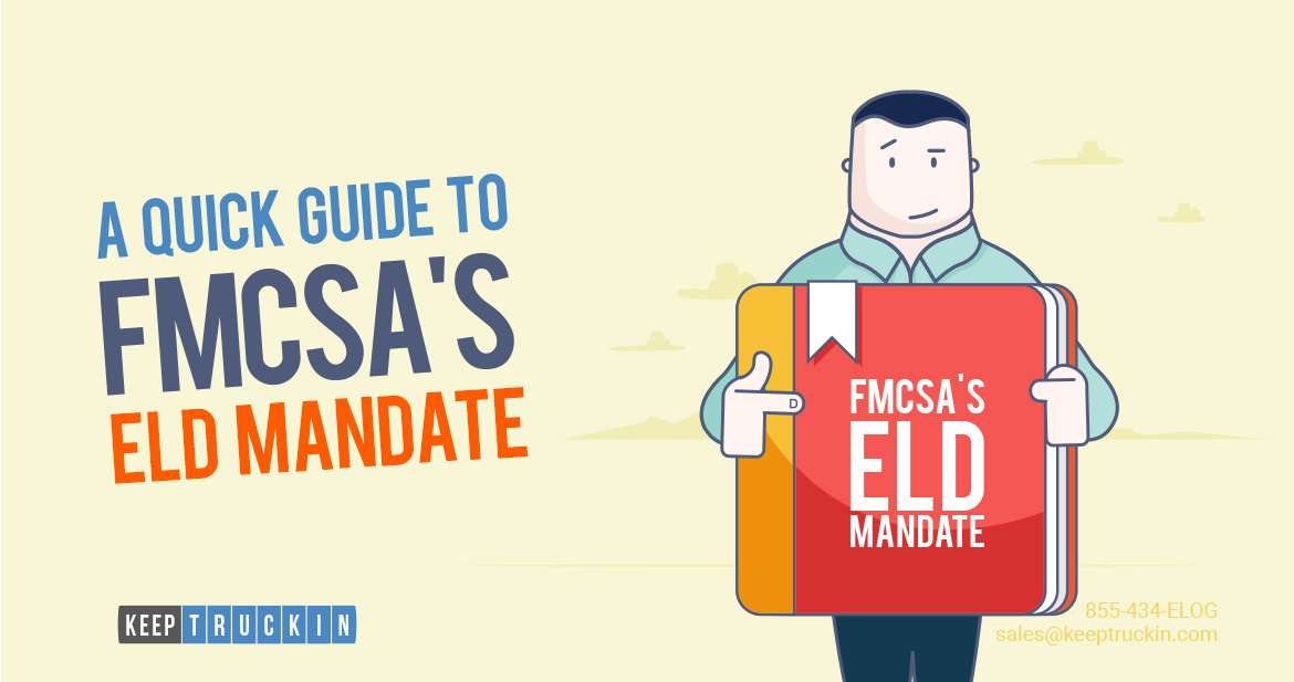 A Quick Guide to the FMCSA's ELD Mandate