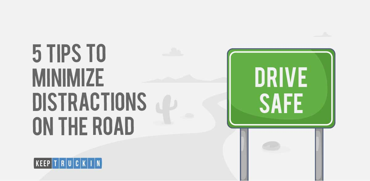 5 Tips to Minimize Distractions on the Road