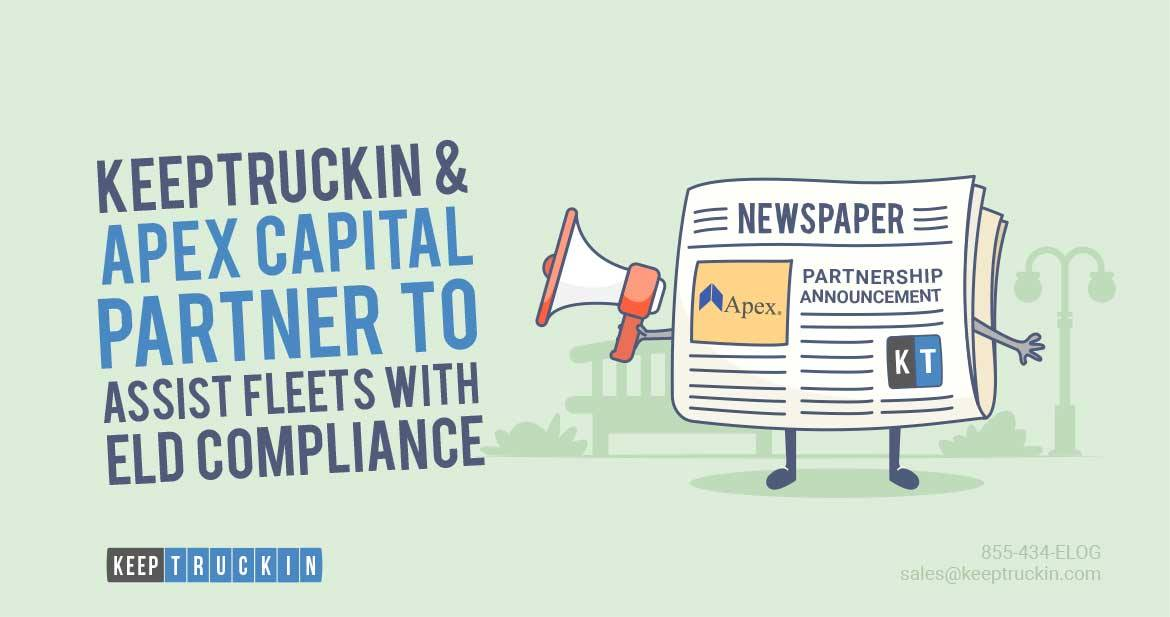 KeepTruckin and Apex Capital Partner to Help Fleets with ELD Compliance
