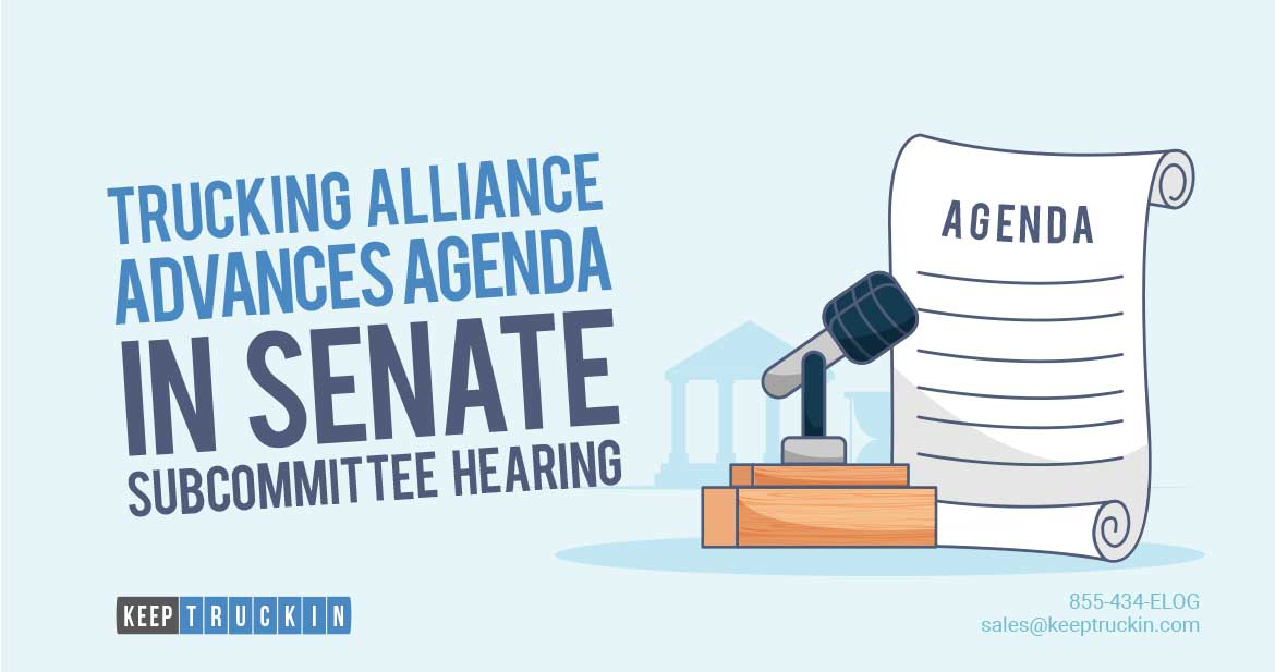 Trucking Alliance Advances Agenda in Senate Subcommittee Hearing