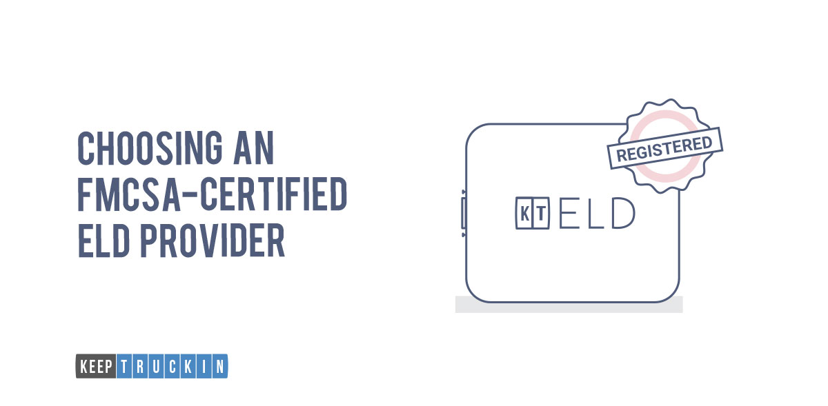 Choosing an FMCSA-Certified ELD Provider for ELD Implementation