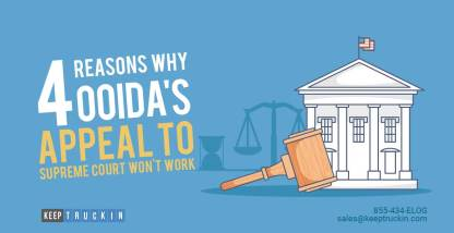 4 Reasons Why OOIDA's Appeal to Supreme Court Won't Work