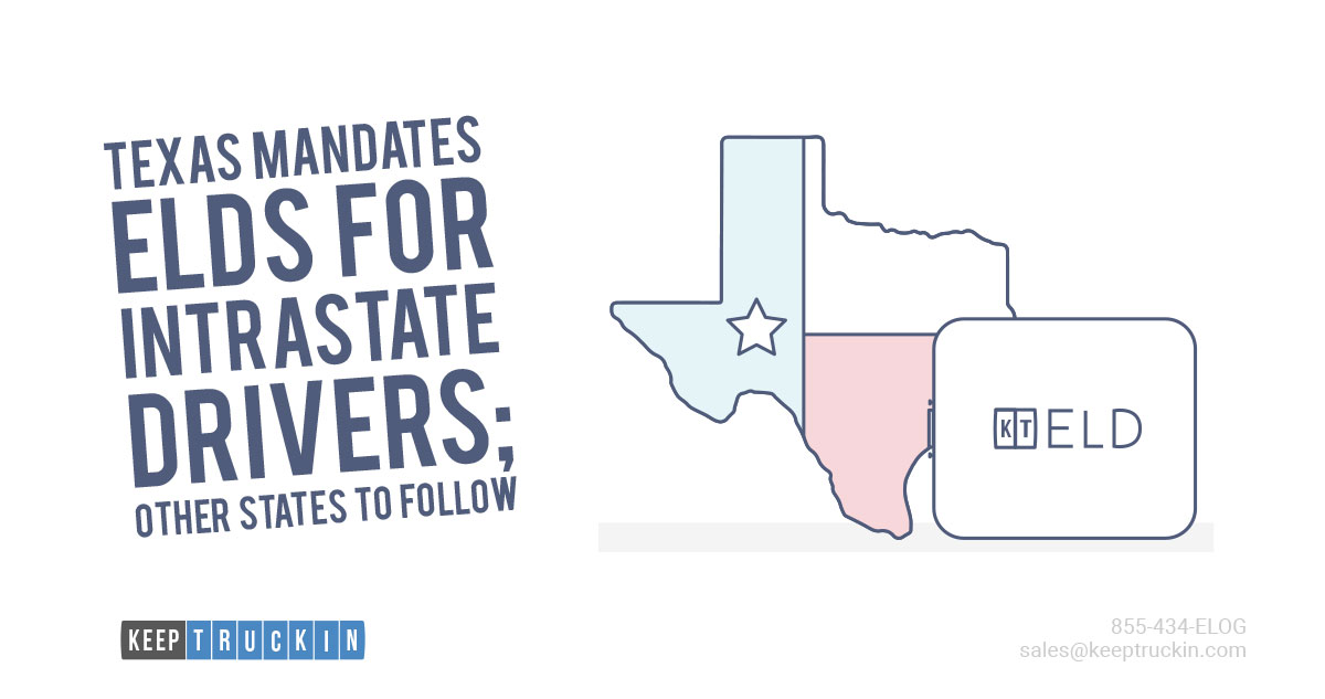 Texas Mandates ELDs for Intrastate Drivers; Other States to Follow