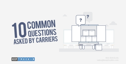 10 Common Questions Asked by Carriers