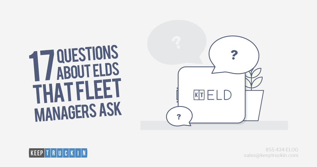 17 Questions About ELDs That Fleet Managers Ask