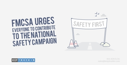 FMCSA Urges Everyone to Contribute to the National Safety Campaign