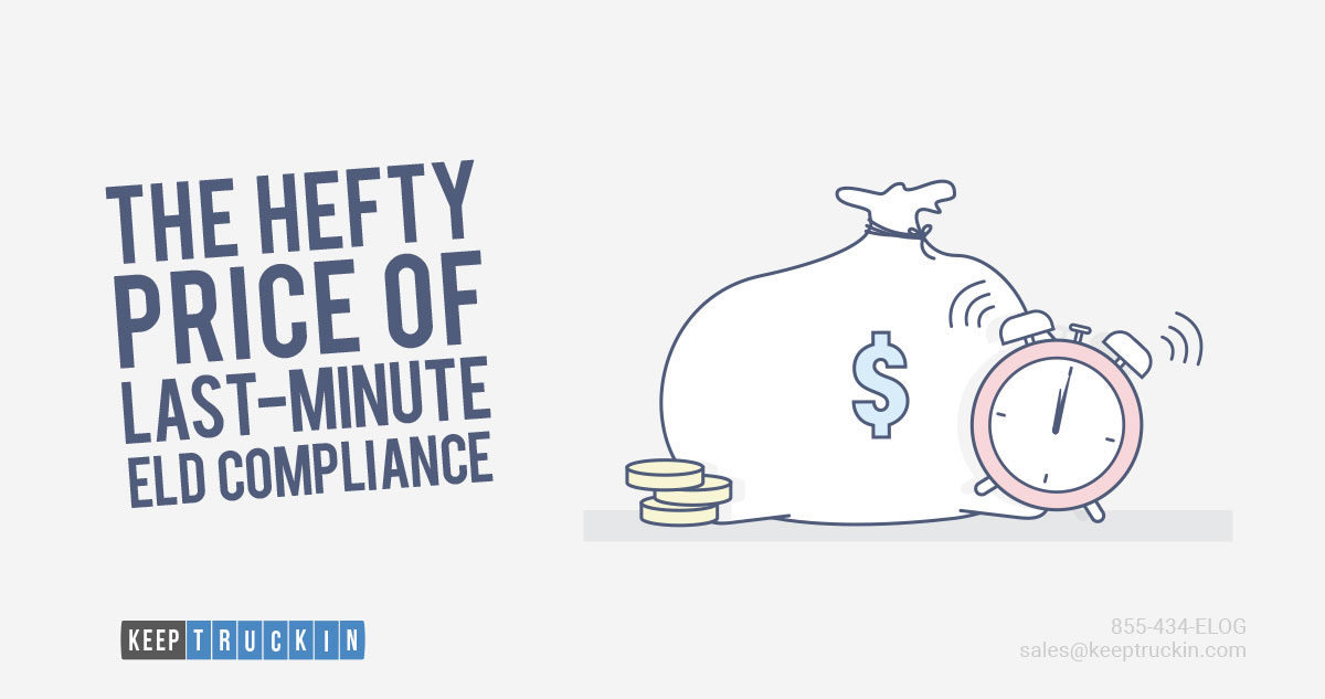 The Hefty Price of Last-Minute ELD Compliance