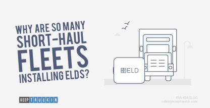 Why are so many short-haul fleets installing ELDs?