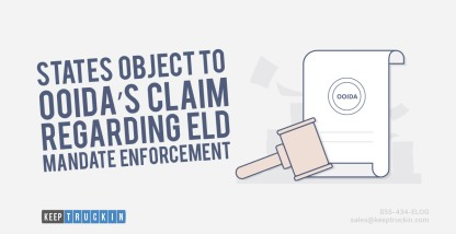 States Object to OOIDA's Claim Regarding ELD Mandate Enforcement