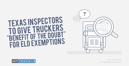 """Texas Inspectors to Give Truckers """"Benefit of the Doubt"""" for ELD Exemptions"""