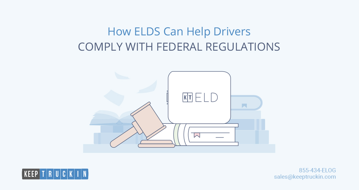 How ELDs Can Help Drivers Comply with Federal Regulations