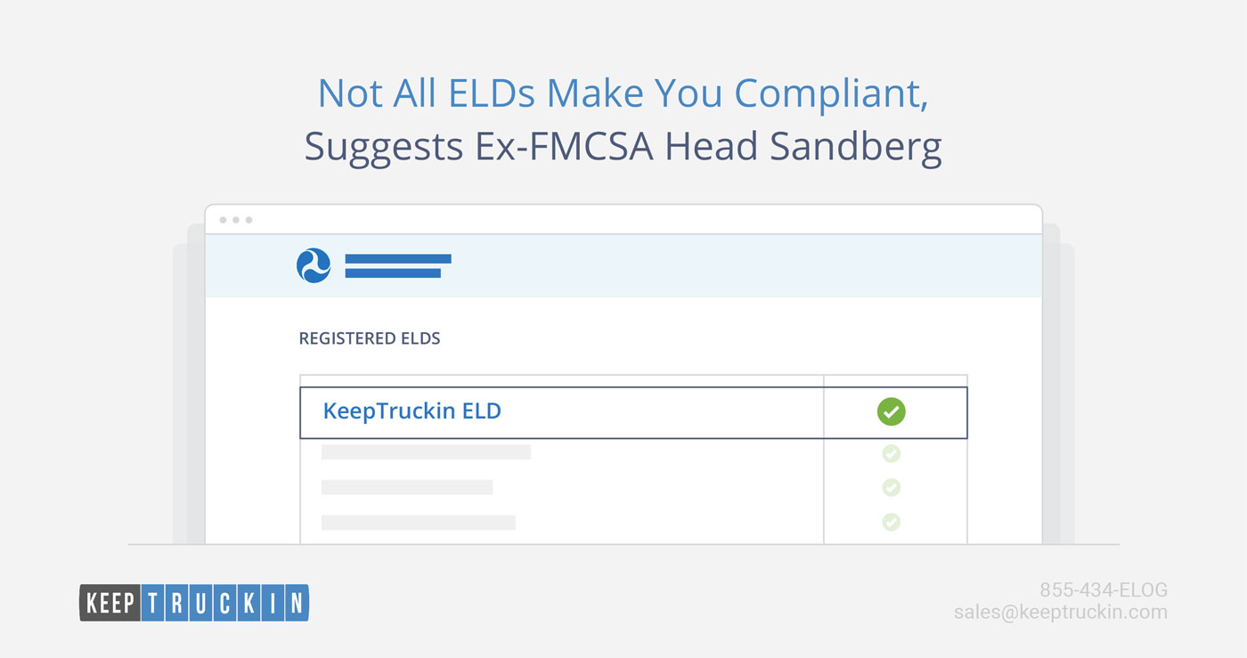 Not All ELDs Make You Compliant, Suggests Ex-FMCSA Head Sandberg