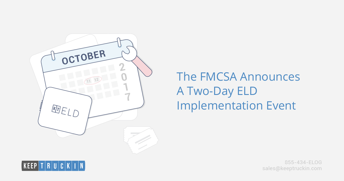 The FMCSA Announces a Two-Day ELD Implementation Event
