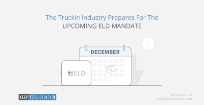 The Trucking Industry Prepares for the Upcoming ELD Mandate
