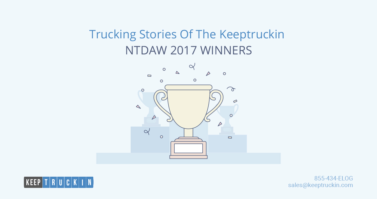 KeepTruckin NTDAW 2017 Giveaway Winners (And Their Trucking Stories)