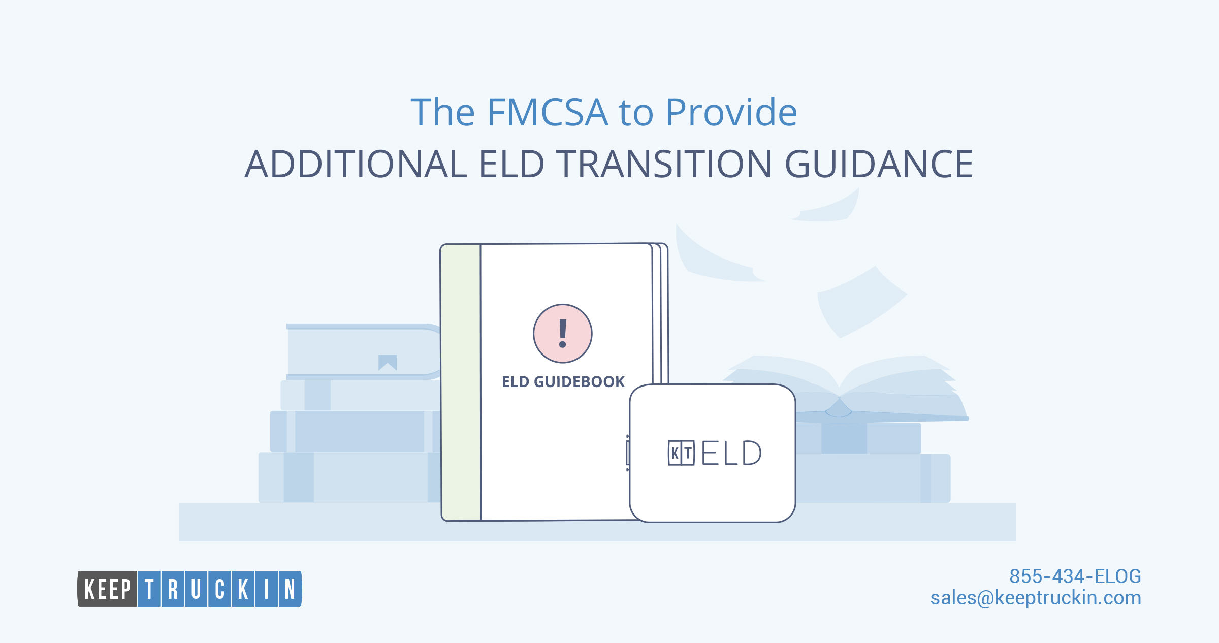The FMCSA to Provide Additional ELD Transition Guidance