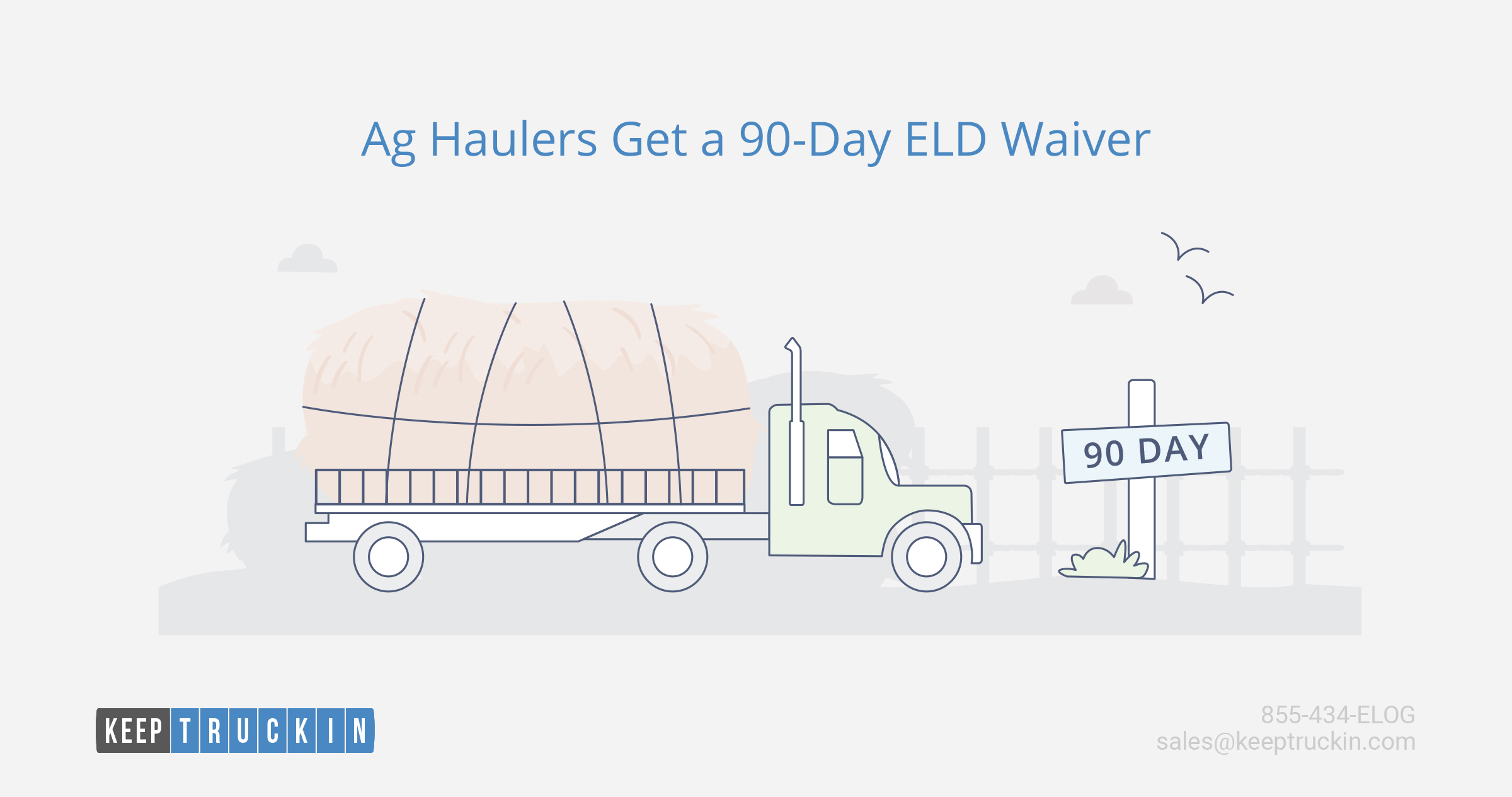 Ag Haulers Get a 90-Day ELD Waiver