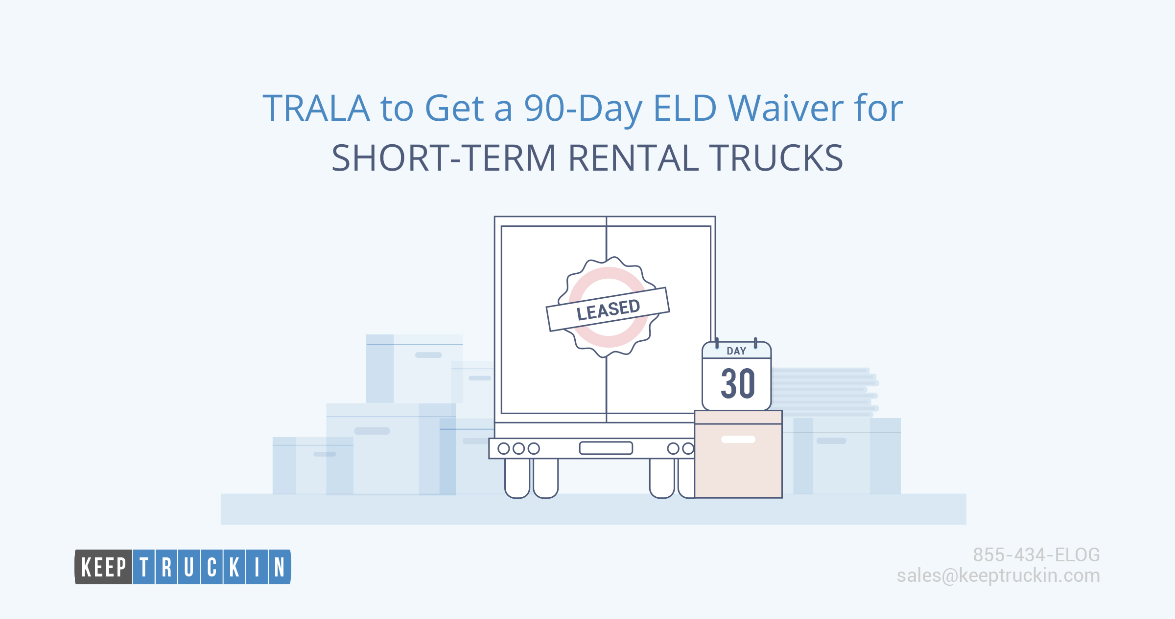 TRALA to Get a 90-Day ELD Waiver for Short-Term Rental Trucks