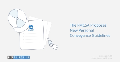The FMCSA Proposes New Personal Conveyance Guidelines