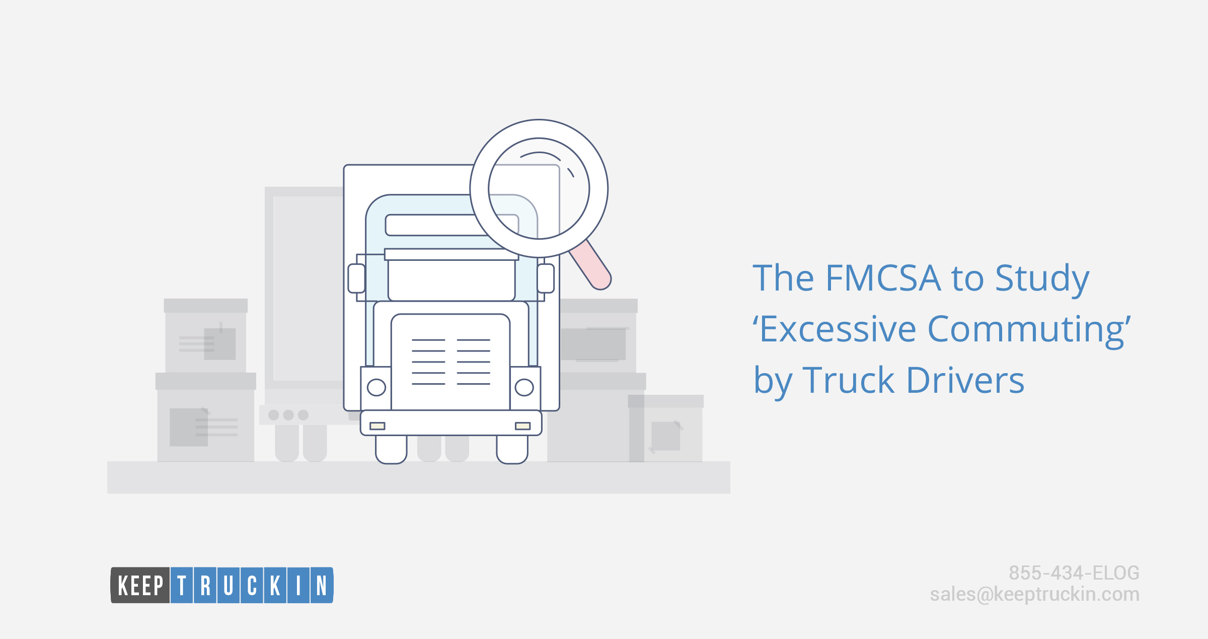 The FMCSA to Study 'Excessive Commuting' by Truck Drivers