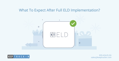 What to Expect After full ELD Implementation?