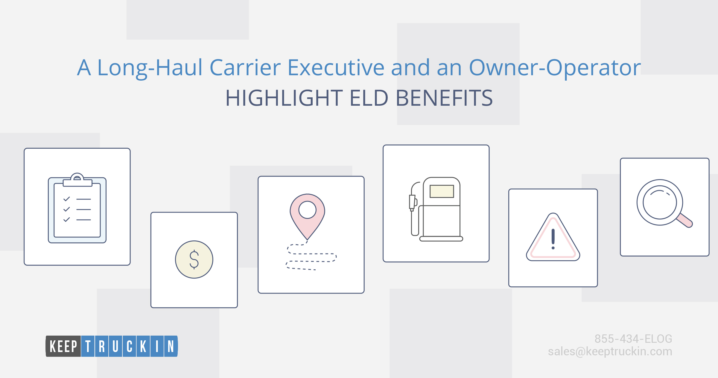 A Long-Haul Carrier Executive and an Owner-Operator Highlight ELD Benefits