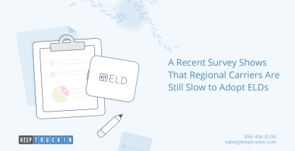 A recent survey shows that regional carriers are still slow to adopt ELDs