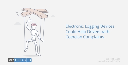 Electronic Logging Devices Could Help Drivers with Coercion Complaints