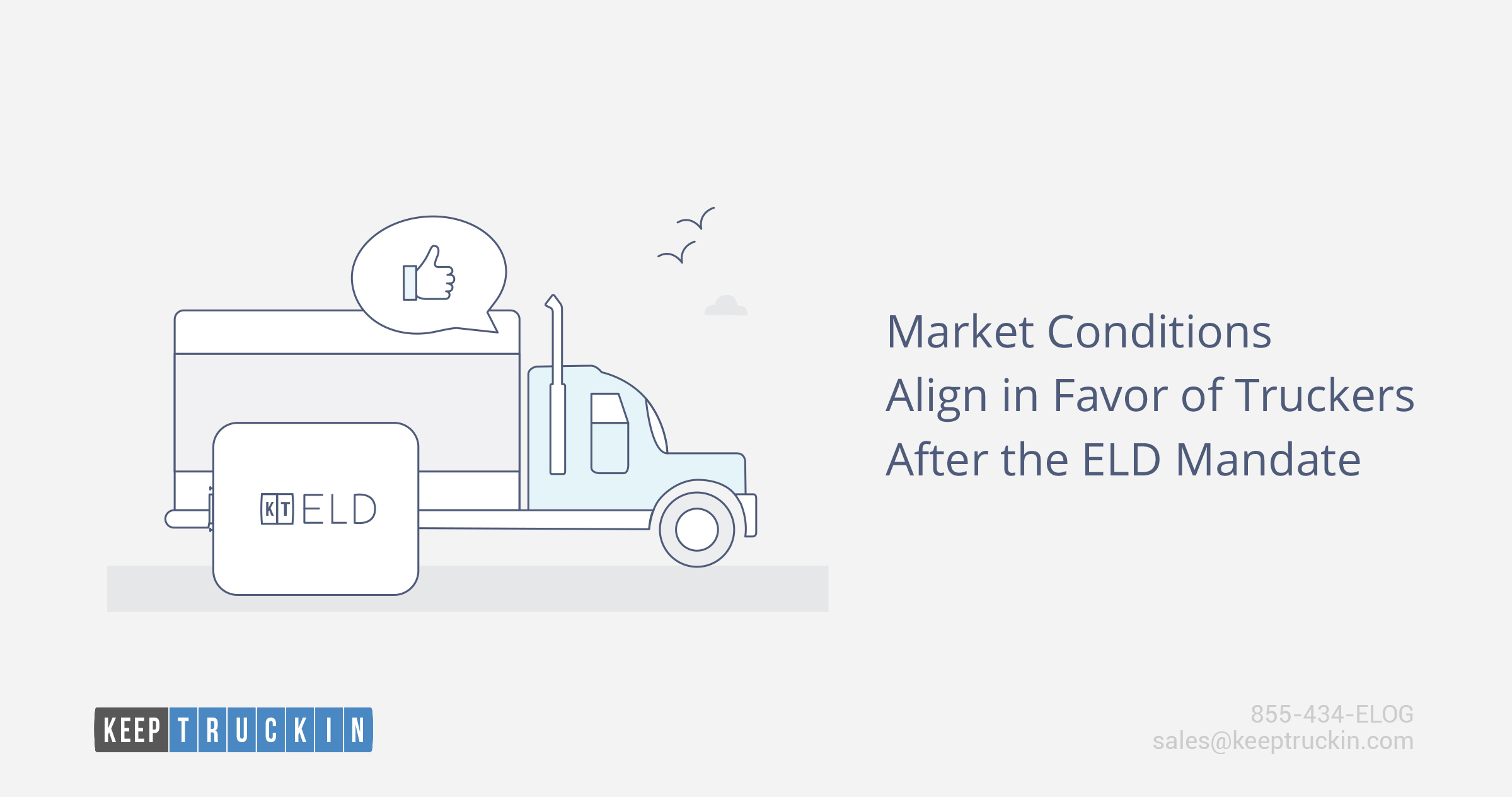 Market conditions align in favor of truckers after the ELD mandate