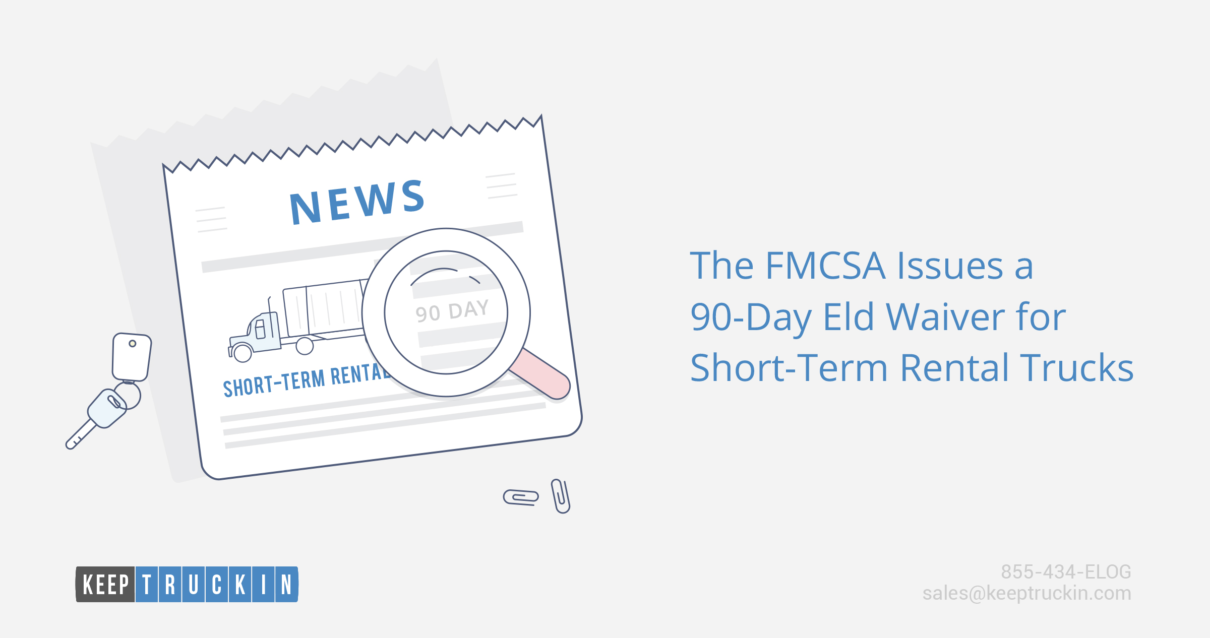 The FMCSA issues a 90-day ELD waiver for short-term rental trucks