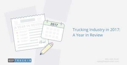 Trucking industry in 2017: A year in review