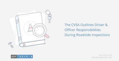 The CVSA outlines driver and officer responsibilities during roadside inspections