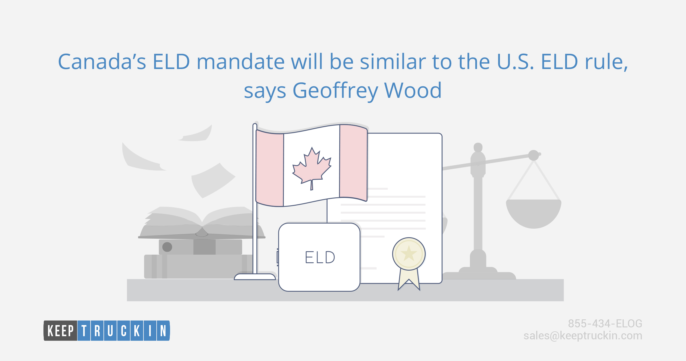 Canada's ELD mandate will be similar to the U.S. ELD rule, says Geoffrey Wood