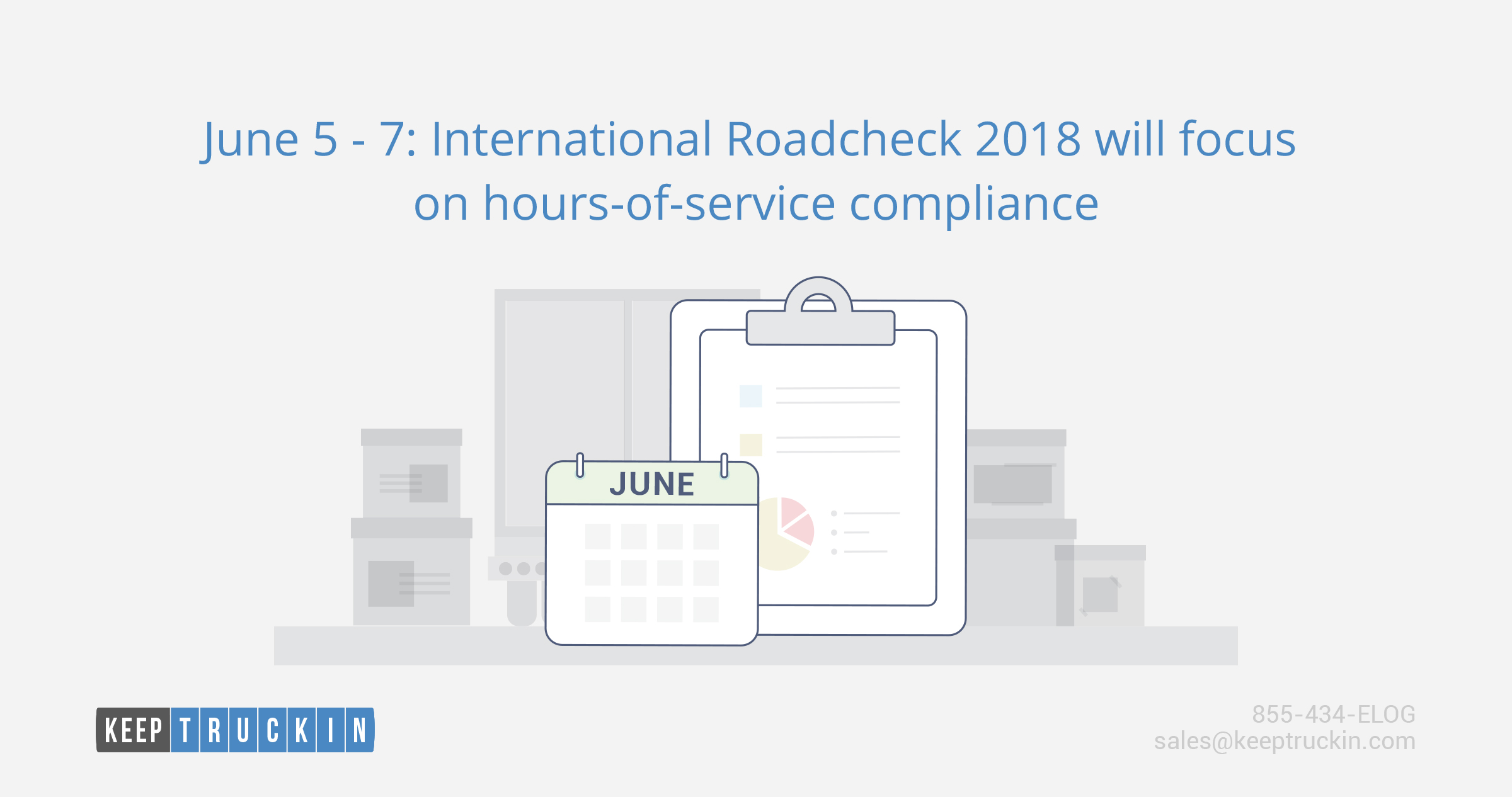 June 5 – 7: International Roadcheck 2018 will focus on hours-of-service compliance