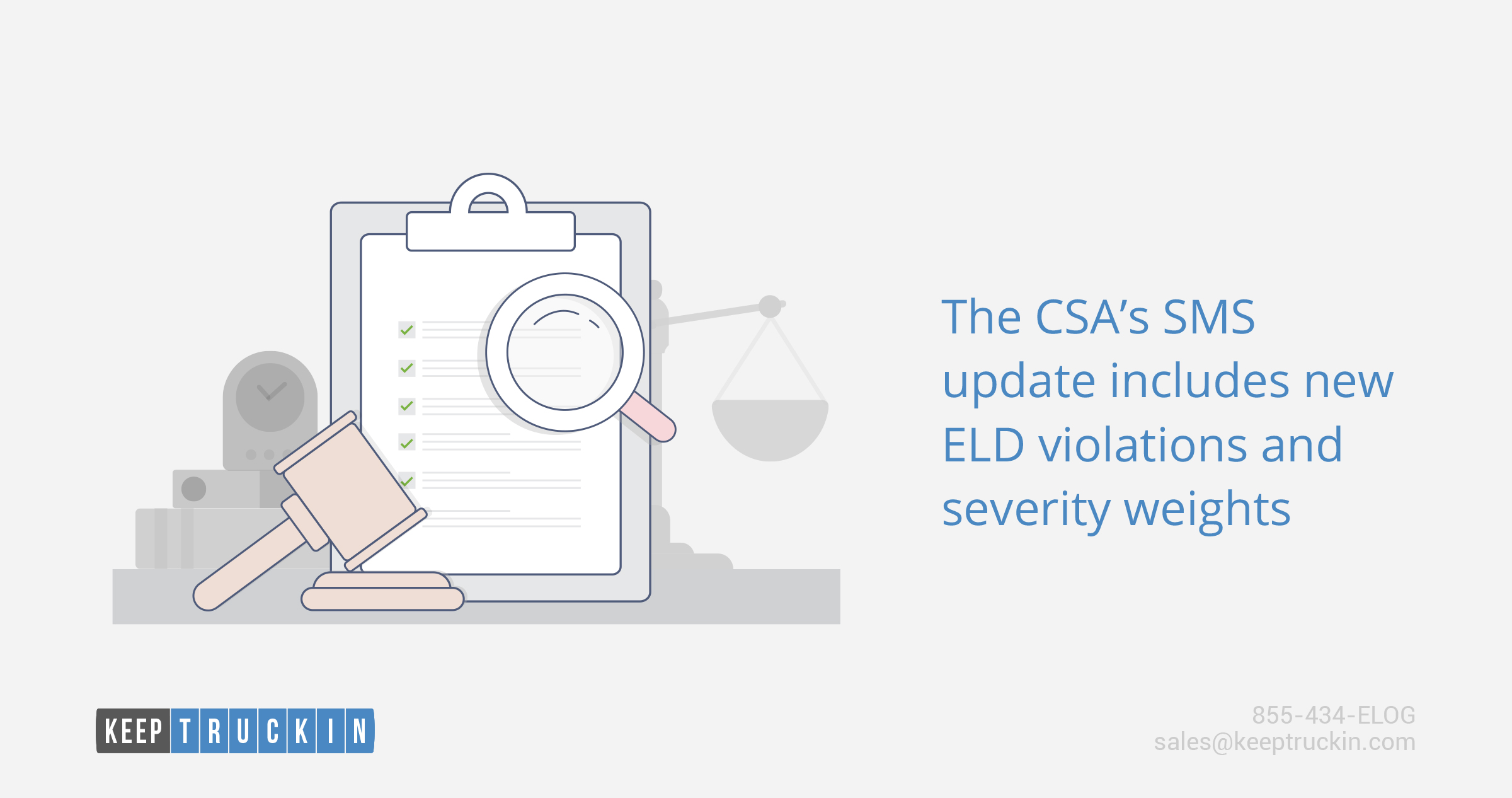 The CSA's SMS update includes new ELD violations and severity weights