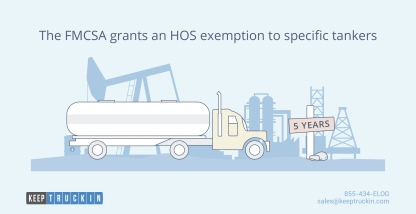 The FMCSA grants an HOS exemption to specific tankers