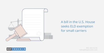 A bill in the U.S. House seeks ELD exemption for small carriers