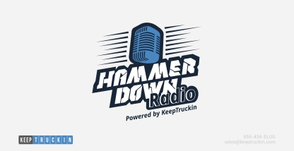 Announcing HammerDown Radio — a podcast by KeepTruckin