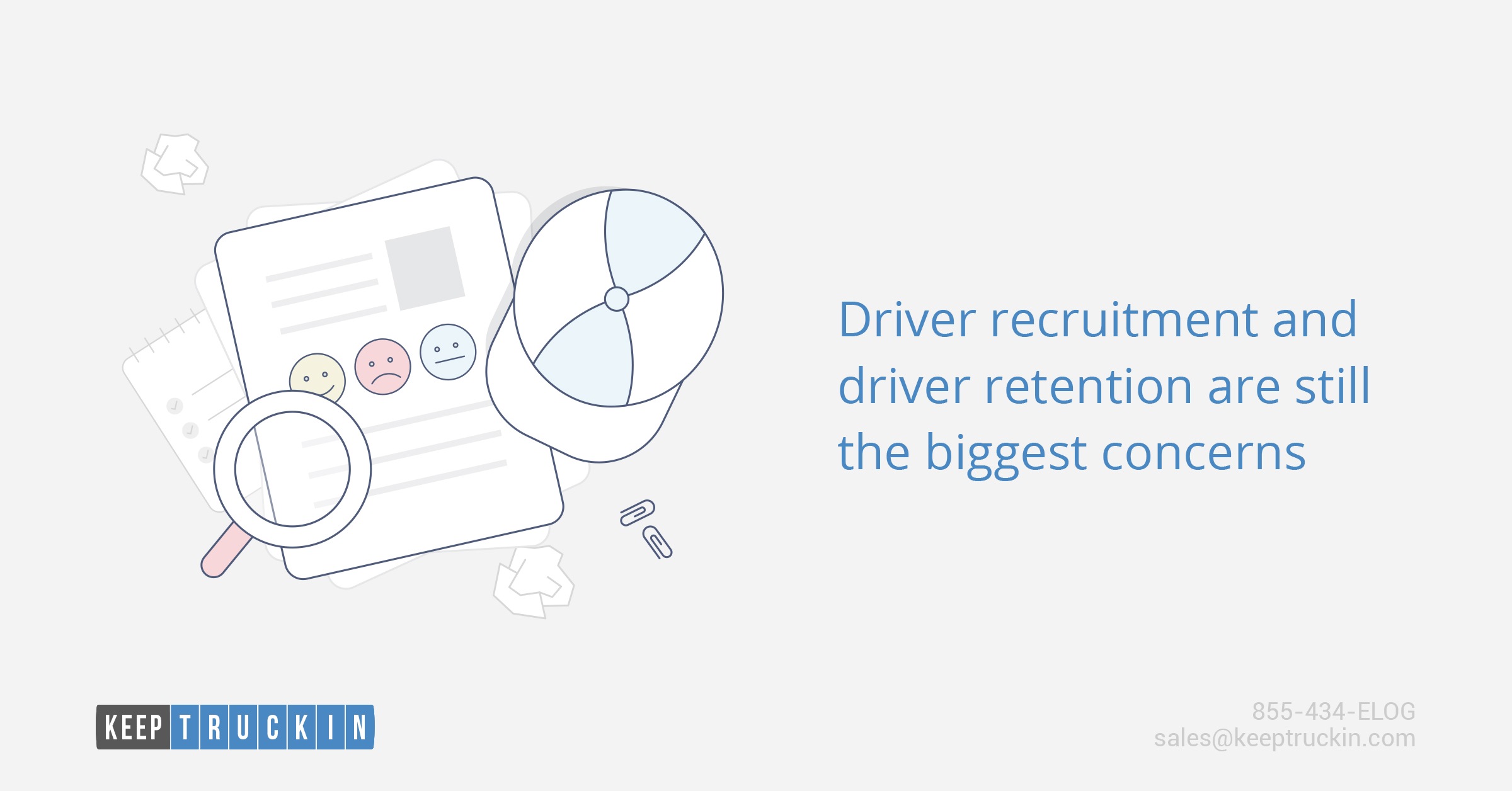 Driver recruitment and driver retention are still the biggest concerns