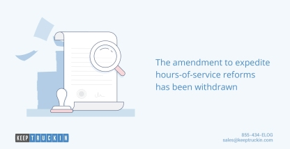 The amendment to expedite hours-of-service reforms has been withdrawn
