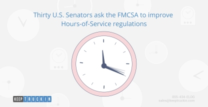 Thirty U.S. Senators ask the FMCSA to improve Hours-of-Service regulations