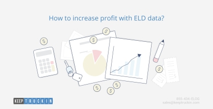 How to increase profits with ELD data