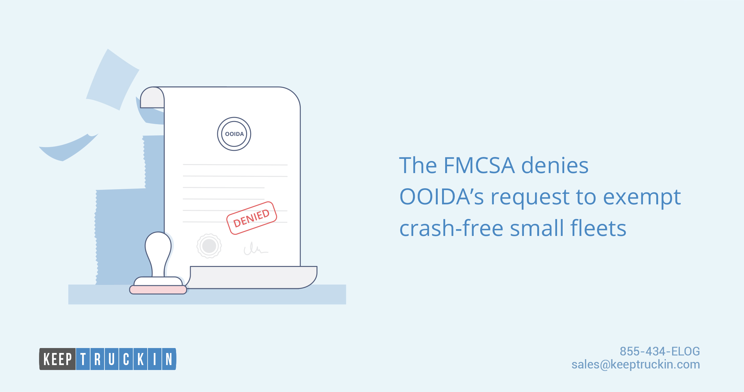The FMCSA denies OOIDA's request to exempt crash-free small fleets